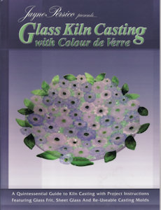 Glass Kiln Casting with Colour de Verre - Jayne Persico