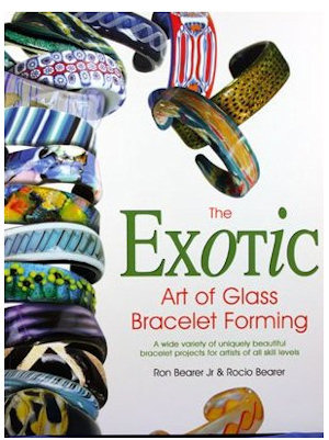 Exotic Art of Glass Bracelet Forming - Ron & Rocio Bearer